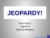 Buen Viaje Level 1 - Chapter 9 Jeopardy Review