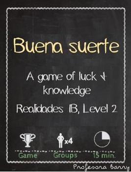 Buena Suerte: Review Game for Realidades 1B, Level 2