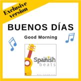 Song - Buenos días (Good Morning) (Version for classroom)