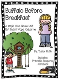 Buffalo Before Breakfast: A Magic Tree House Study (26 Pages)