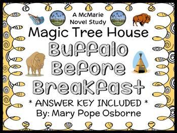 Buffalo Before Breakfast: Magic Tree House #18 (Mary Pope Osborne) Novel Study