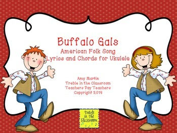 Buffalo Gals 2 Chord Song for Ukulele