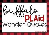 Buffalo Plaid Wonder Quotes