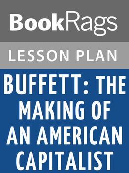 Buffett: The Making of an American Capitalist Lesson Plans