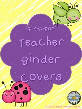 'Bug-A-Boo' Teacher Binders Covers & Spine Labels  Back To School