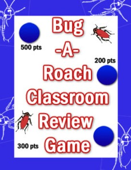Bug-A-Roach Classroom Review Game