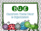 Bug Classroom Theme Decor and Organization EDITABLE