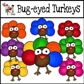 Bug-Eyed Turkeys