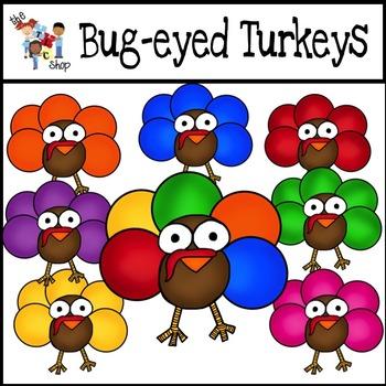 Bug-Eyed Turkeys