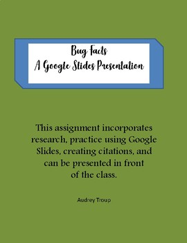 Bug Facts - A Google Slides Presentation