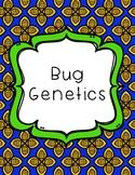 Bug Genetics and Heredity
