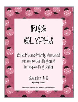 Bug Glyphs: A Math Craftivity Focused on Representing and Interpreting Data