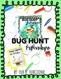 Bug Hunt FUNvelope