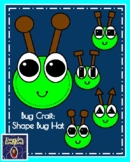 Bug, Insect Craft: Shape Bug Hat (Spring, Summer Weather)