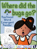 Bug & Insect Friends-Where Did the Bugs Go? Positional Wor