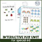 Bug/ Insect Unit for Special Education, ECE or Kindergarten