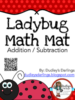 Bug Math Mats (Addition / Subtraction)