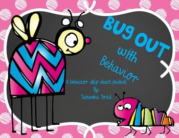 Bug Out With Behavior! (Behavior Clip Chart)