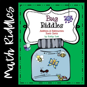 Bug Riddles -- Addition & Subtraction