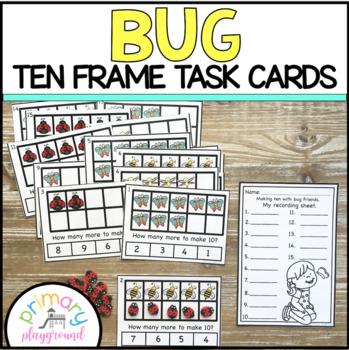 Bug Ten Frame Task Cards Making Ten with Bug Friends Center