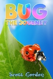 Bug: The Journey (Book 1)
