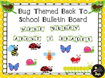 Bulletin Board Set: Bug Themed Back To School Board