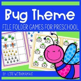 Bug Theme File Folder Games for Preschool or Kindergarden