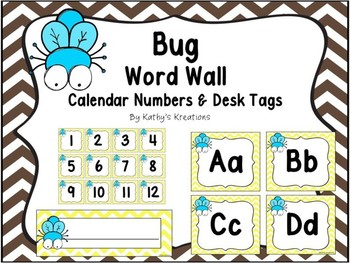 Bug Word Wall, Calendar Numbers & Desk Plates
