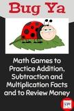Bug Ya: Basic Math Facts and Computation Game Plus Money