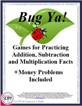 Four Bug Ya Games: To Practice Basic Math Facts (+ - x) Plus Review Money
