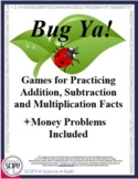 Bug Ya: Basic Math Facts and Computation Game Plus Money