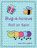 Bug-a-licious Roll (or Spin), Tally and Graph