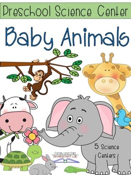 Baby Animals Science Centers