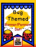 Bug and Insect Themed Alphabet Banner & Pennant Set!