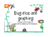 Bug dice and graphing
