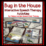 Bug in the House: Interactive Speech Therapy Activities