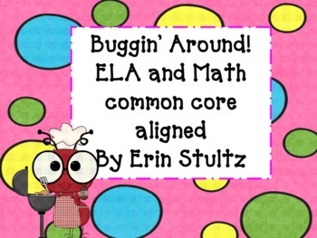 Buggin Around ELA and Math Common Core Aligned