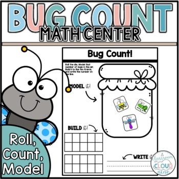 Bugging Out! {An Insect Roll, Count, Compare One-to-One Correspondence Activity}