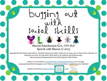 Bugging out with Social Skills