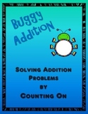 Buggy Addition:   Solving Addition Problems by Counting On