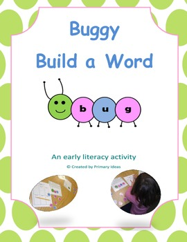 Buggy Build A Word: An Early Literacy Center