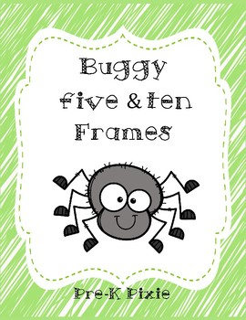 Buggy Five and Ten Frames