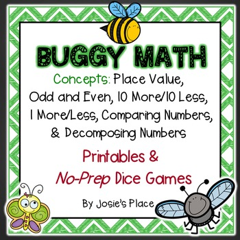 Buggy Math!  Place Value, Comparing Numbers,& No Prep Dice Games