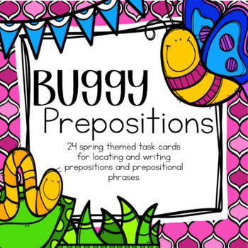 Buggy Prepositions