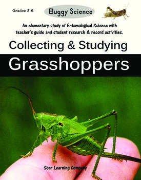 Buggy Science: Collecting and Studying Grasshoppers