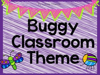Buggy Themed Classroom Set