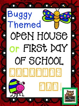Buggy Themed Open House or First Day Coloring Fun Freebie!