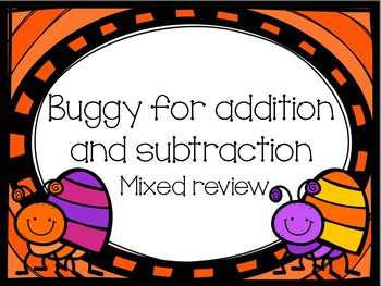 Buggy for Addition and Subtraction (Mixed Practice Review)