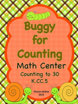 Buggy for Counting:  A Math Center for Counting a Number of Objects to 30