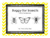 Buggy for Insects: A Fill-In-The-Blank Book